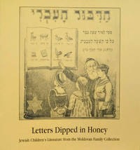 image of Letters Dipped in Honey:  Jewish Children's Literature from the Moldovan  Family Collection