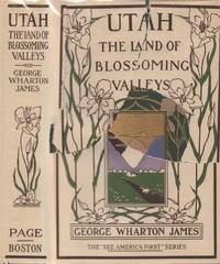 Utah - The Land of Blossoming Valleys
