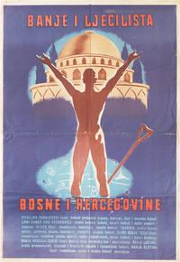 Banje I Ljecilista - Bosne I Hercegovine [The Spas and Sanatoria of Bosnia-Herzegovina]