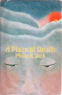A Maze of Death by  Philip K Dick - first edition - from James M. Dourgarian, Bookman (SKU: JD33576)