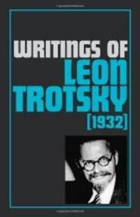 image of Writings of Leon Trotsky (1932)