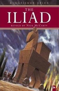 The Iliad (Kingfisher Epics)