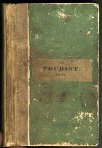 The TOURIST or POCKET MANUAL for TRAVELLERS on The Hudson River The Western Canal, and Stage Road, to Niagara Falls. Comprising also the routes to Lebanon, Ballston, and Saratoga Springs