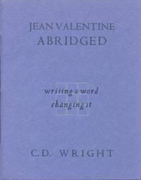 Jean Valentine Abridged: Writing a Word, Changing It