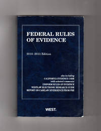 Federal Rules of Evidence 2010-2011 Edition