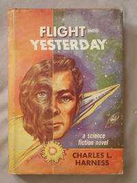 Flight Into Yesterday (The Paradox Man)