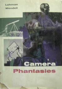 Camera Phantasies