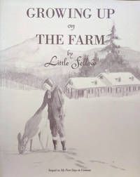 Growing Up on the Farm by Little Fellow