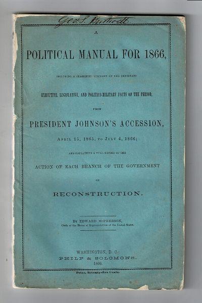 Washington DC: Philip & Solomons, 1866. First edition, 8vo, pp. , 128; original blue printed wrapper...