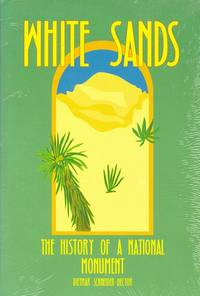 White Sands: A National Monument\'s History