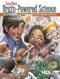Even More Brain-Powered Science: Teaching and Learning With Discrepant Events - PB271X3