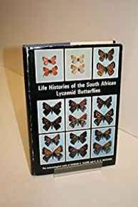 LIFE HISTORIES OF THE SOUTH AFRICAN LYCAENID BUTTERFLIES