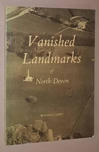 Vanished Landmarks of North Devon