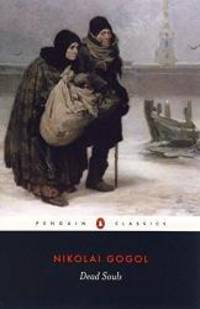 Dead Souls by Nikolai Gogol - Paperback - 2004-03-03 - from Books Express (SKU: 0140448071q)