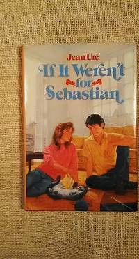 If It Weren\'t for Sebastian