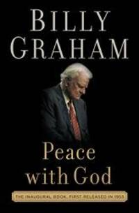 Peace with God (Thorndike Press Large Print Inspirational Series) by Billy Graham - Hardcover - 2017-04-05 - from Books Express and Biblio.com
