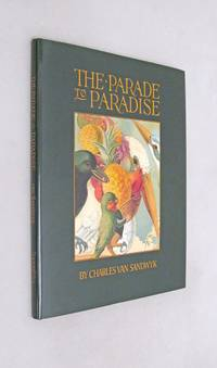 The Parade to Paradise an Illustrated Fable