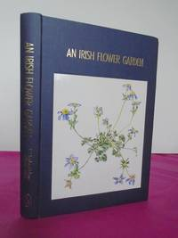 An Irish Flower Garden.  The Histories of Some of  Our Garden Plants
