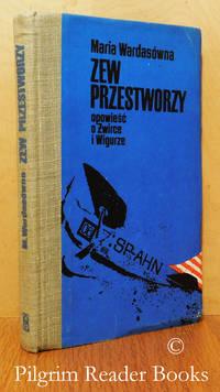image of Zew Przestworzy Opowiesc o Zwirce i Wigurze.