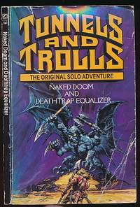 Naked Doom and Deathtrap Equalizer. Tunnels and Trolls. The Original Solo Adventure