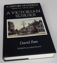 History of Enfield: 1837-1914 - A Victorian Suburb v. 2 SIGNED