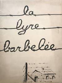 LA LYRE BARBEKEE  [THE BARBED LYRE]