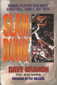 image of Slam Dunk - Winning Players Talk About Basketball, Family and Faith