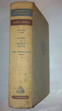 image of Remembrance of Things Past; Swann's Way; Within A Budding Grove; The Guermantes Way--Vol. I