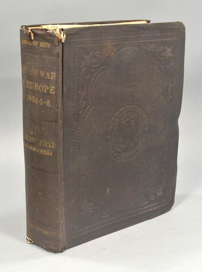 1860. DELAFIELD, Richard. REPORT ON THE ART OF WAR IN EUROPE IN 1854, 1855, AND 1856. By Major Richa...