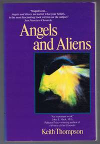 Angels and Aliens, UFOs and the Mythic Adventure
