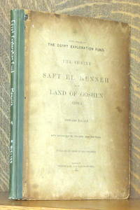 THE SHRINE OF SAFT EL HENNEH AND THE LAND OF GOSHEN (1885)  - FIFTH MEMOIR OF THE EGYPT EXPLORATION FUND by Edouard Naville - First edition - 1888 - from Andre Strong Bookseller (SKU: 39765)