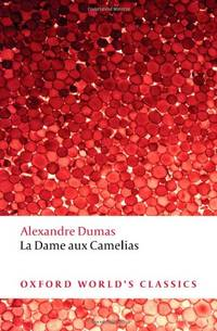 image of La Dame aux Camélias (Oxford World's Classics)