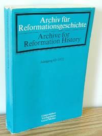 image of Archiv Für Reformationsgeschichte, Vol. 63