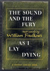 The Sound and the Fury / As I Lay Dying (Modern Library #187) by Faulkner, William