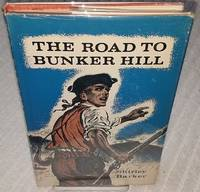 ROAD TO BUNKER HILL