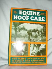 Equine Hoof Care by  Jerry Trapani - 1st Edition, full number Line - 1983 - from Brass DolphinBooks and Biblio.com