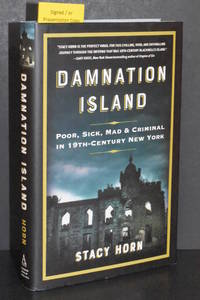 image of Damnation Island; Poor, Sick, Mad & Criminal in 19th-Century New York