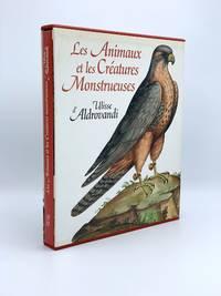 image of Les Animaux et les Créatures Monstrueuses d'Ulisse Aldrovandi