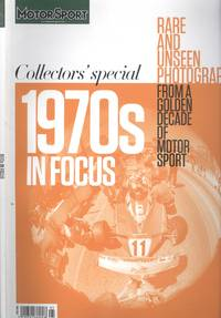 image of Motor Sport Collectors' Specoal 1970s in Focus