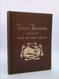 Calendar of Twelve Travelers Through the Pass of the North by  Tom Lea - Hardcover - Limited Edition - 1946 - from ThriftBooks (SKU: 823547247)