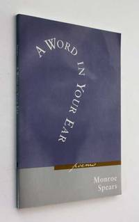 A Word in Your Ear: Poems