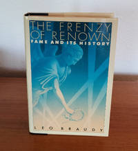 image of The Frenzy Of Renown: Fame And Its History