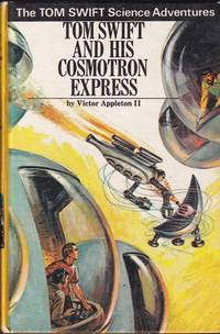 image of Tom Swift and His Cosmotron Express
