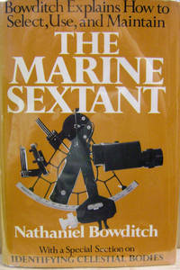 The Marine Sextant:  Selected from American Practical Navigator