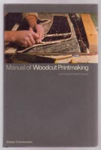 Manual of Woodcut Printmaking and related techniques