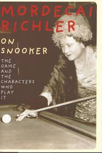 image of On Snooker: The Game And The Characters Who Play It