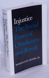 image of Injustice, the social bases of obedience and revolt