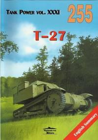 T-27 SOVIET TANKETTE (Tank Power vol. XXXI / MILITARIA 255)