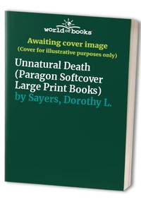 image of Unnatural Death (Paragon Softcover Large Print Books)