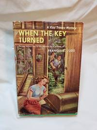 When the Key Turned: a Kay Tracey Mystery